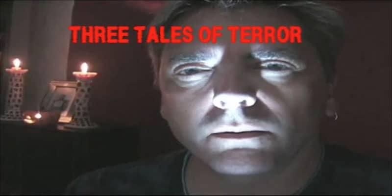 Three Tales of Terror