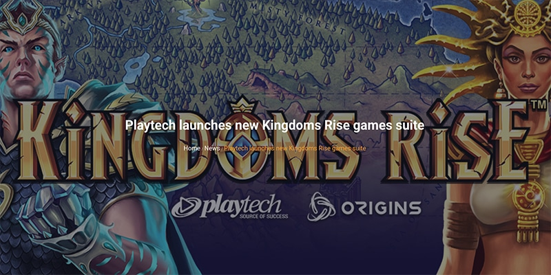Photo of Kingdom Rise Games Suite Launched by Playtech